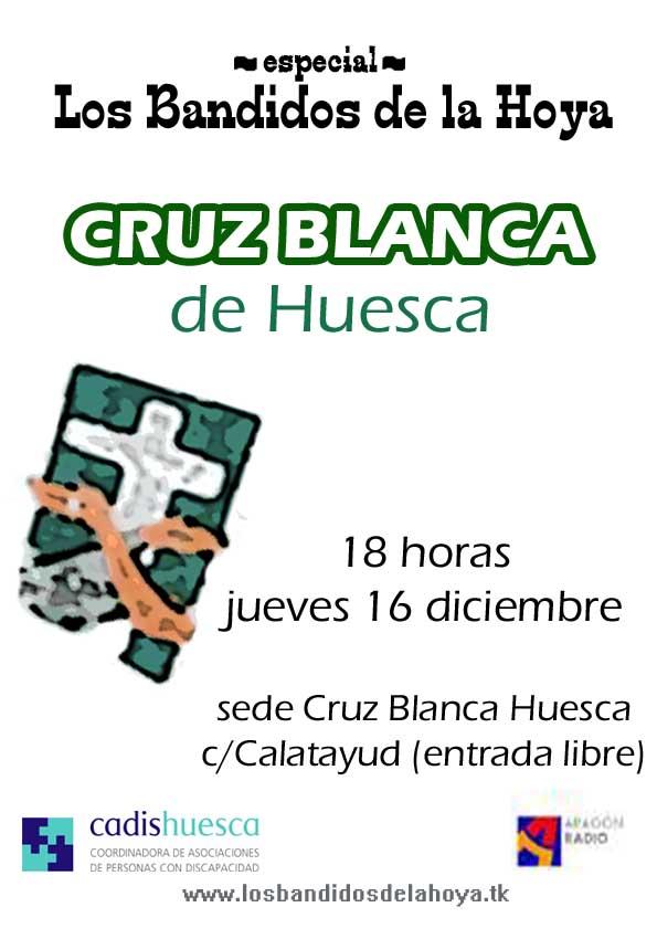 especial Asalto Cruz Blanca Huesca